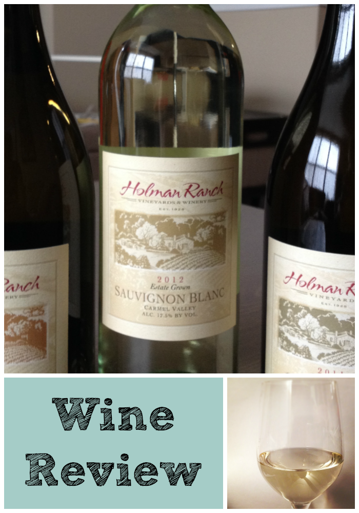 Wine Review: Holman Ranch Sauvignon Blanc