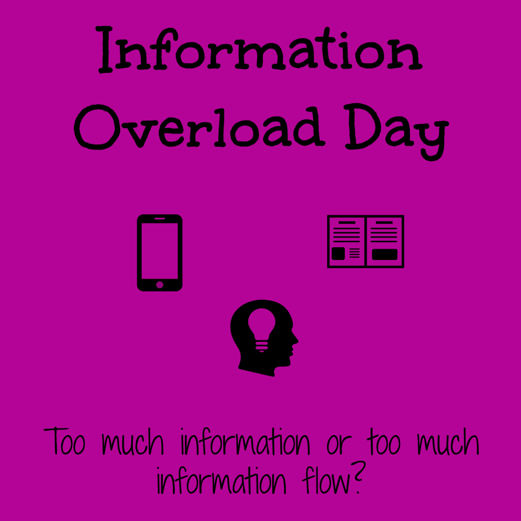 Happy Information Overload Day?