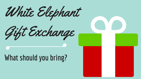 White elephant gift exchange shopping tips negle Gallery