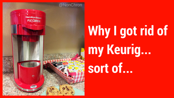 Why I got rid of my Keurig coffeemaker…sort of…