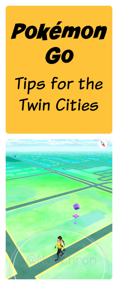 Pokemon Go Twin Cities Tips
